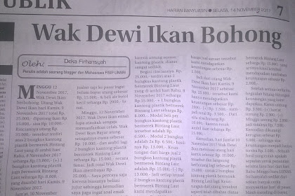 "Iseng-iseng Kirim Tulisan Ternyata Terbit di Koran | Tulisan Judul ""Wak Dewi Ikan Bohong"" Ternyata Terbit"