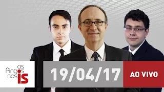 AO VIVO: Os Pingos nos Is desta quarta-feira (19/04/2017) com Reinaldo Azevedo na rádio Jovem Pan