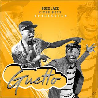 Boss Lack - Do Guetto (feat. Cizer Boss)