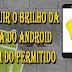 Dica de App: Dimmer - Escurecedor de tela
