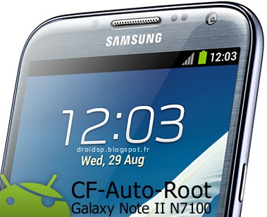 Rooter un Galaxy Note 2 N7100 avec CF-Auto-Root