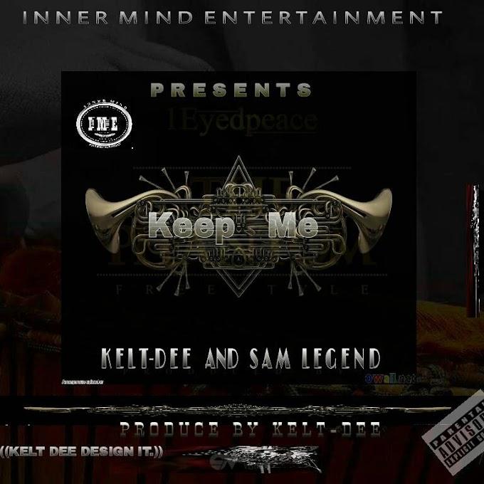 [MUSIC] Kelt Dee - Keep Me Feat. Sam Legend