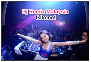 Lagu Dj Remix Malaysia Mp3 Terbaru Kumpulan Full Album Terlengkap