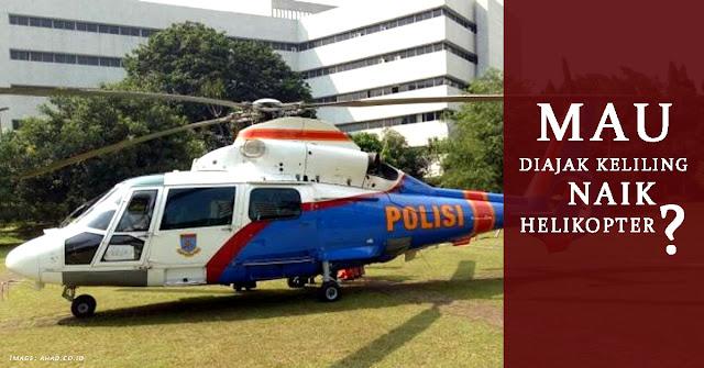 Sebar Berita Baik di Medsos, Bisa Keliling Naik Helikopter bareng Kapolda Metro Jaya
