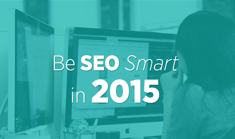 Be #SEO Smart in 2015 – #infographic