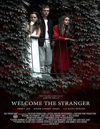 Poster Of Hollywood Film Watch Online Welcome the Stranger 2018 Full Movie Download Free Watch Online 300MB