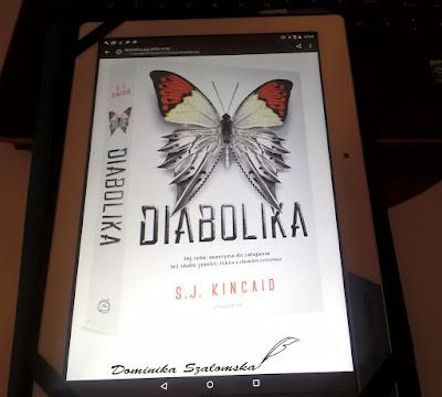 """#142 [PRZEDPREMIEROWO] Recenzja książki """"Diabolika"""" S.J. Kincaid"""