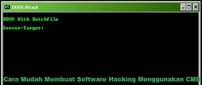Cara Mudah Membuat Software Hacking Menggunakan CMD 2018