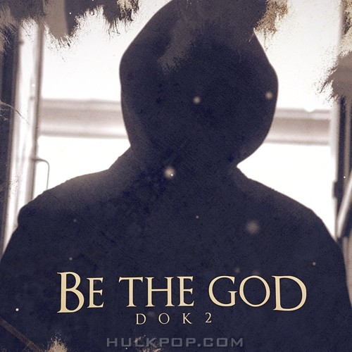 DOK2 – Be the God – Single