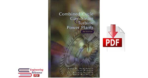 Combined-cycle gas & steam turbine power plants 2nd edition by Rolf Kehlhofer