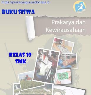 Buku Siswa Prakarya 10 SMK Kurikulum 2013 Revisi 2017