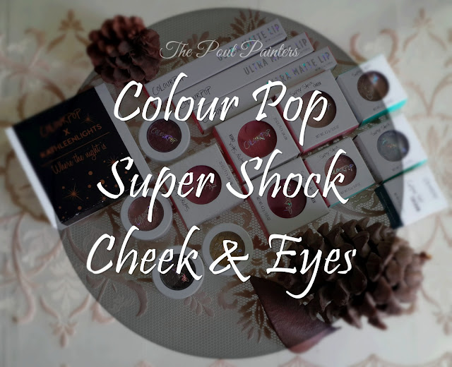 Colour Pop Super Shock Range Review