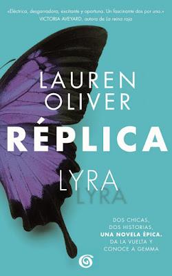 RÉPLICA #1. Lauren Oliver (Sin Límites - 24 mayo 2017) LITERATURA JUVENIL portada libro