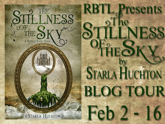 The Stillness of the Sky: by Starla Huchton w/ Guest Post