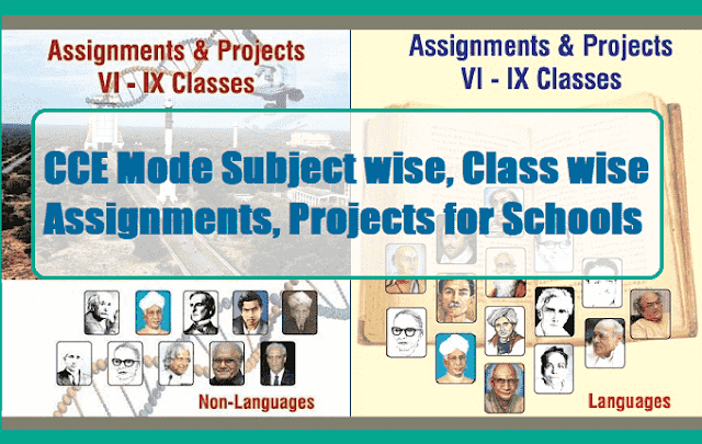 CCE Mode Subject wise, Class wise Assignments, Projects Book for Schools