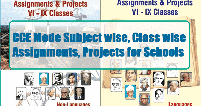 CCE Mode Subject wise, Class wise Assignments, Projects Book for