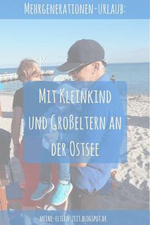 Unser entspanntester Urlaub, seit wir Kinder haben: Mit Kleinkind und Großeltern in Grömitz (Ostsee)