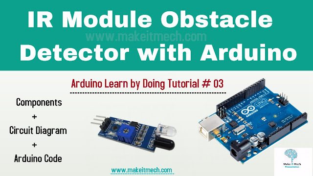 how to use ir sensor module with arduino. arduino tutorial with complete code