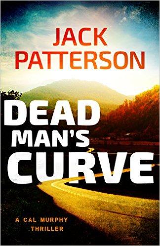 Free eBook - Dead Man's Curve (A Cal Murphy Thriller Book 5)