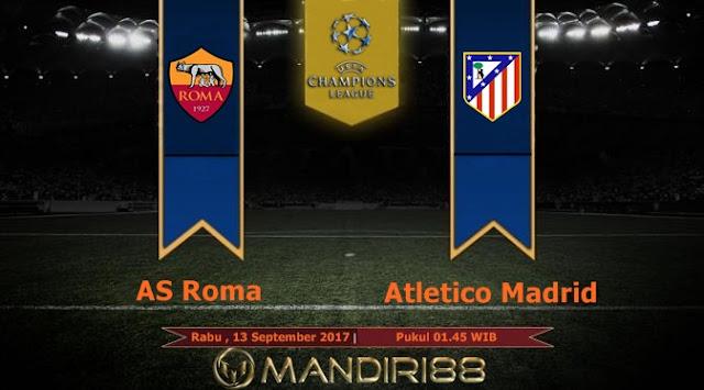 Sebuah partai sengit tersaji di pembukaan fase grup Liga Champions dini hari nanti Berita Terhangat Prediksi Bola : AS Roma Vs Atletico Madrid , Rabu 13 September 2017 Pukul 01.45 WIB