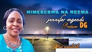 Download Audio | Jenifer Mgendi - Nimebebwa na Neema