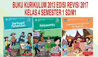 buku kurikulum 2013 revisi 2017 kelas 4 SD/MI