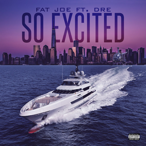 Fat Joe - So Excited (feat. Dre) - Single Cover