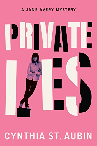 Private lIes by Cynthia Jane avery review