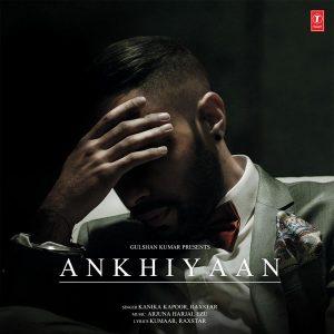 Ankhiyaan – Kanika Kapoor (2016)