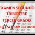 EXAMEN TERCER GRADO (segundo trimestre) CICLO ESCOLAR 2018-2019.