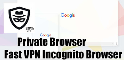 Private Browser – Fast VPN Incognito Browser Apk for Android (Paid)