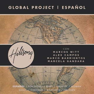 "Hillsong presenta ""Global Project Español"" con Marcos Witt y destacados salmistas (Video)"