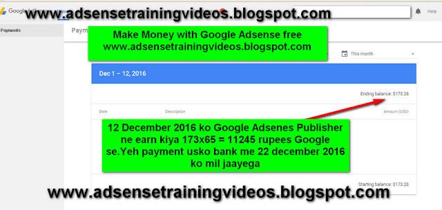 Indian Google Adsense publisher ko 11245 rupees ka payment mila Google se.Yeh payment bank me 22 december 2016 tak mil jaayega-see screenshot