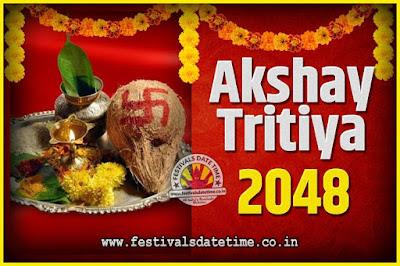 2048 Akshaya Tritiya Pooja Date and Time, 2048 Akshaya Tritiya Calendar