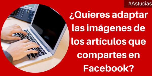 Cómo personalizar las imágenes de artículos para Facebook