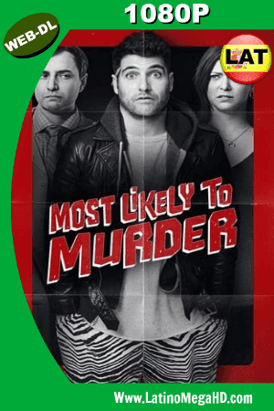 Most Likely to Murder (2018) Latino HD WEB-DL 1080P ()