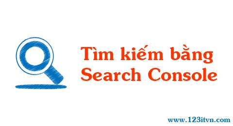Xây dựng trang tìm kiếm giống Google bằng Search Console