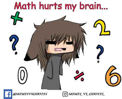 Math hurts my brain