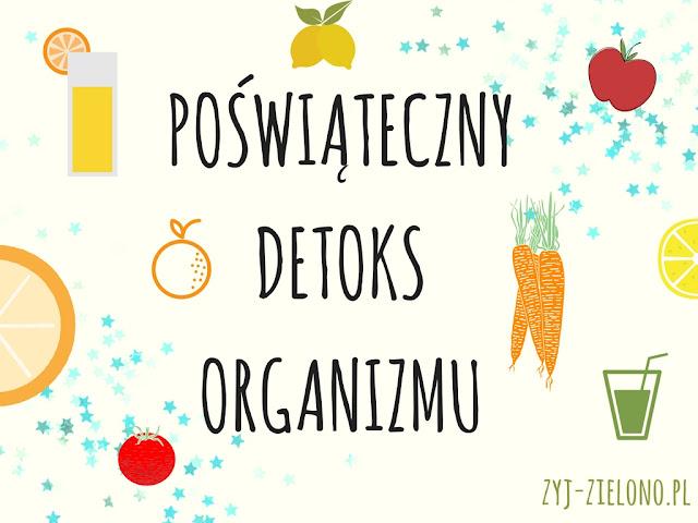 oczyszczanie organizmu, detoks