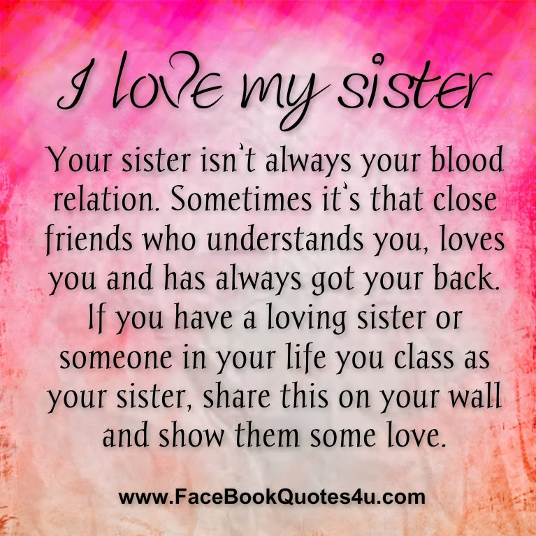 I Love My Sister Quotes For Facebook. QuotesGram
