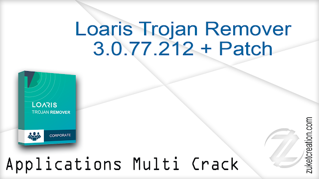 Loaris Trojan Remover 3.0.77.212 + Patch  |  66,1 MB