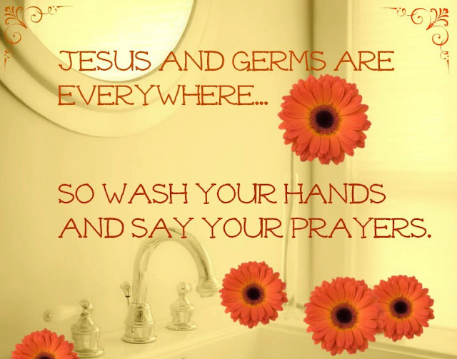 Inspirational quotes creative country saying Jesus and germs