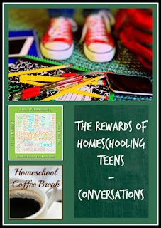 The Rewards of Homeschooling Teens - Conversations on Homeschool Coffee Break @ kympossibleblog.blogspot.com - Part of the 5 Days of Homeschool Blog Hop hosted by HomeschoolReviewCrew.com