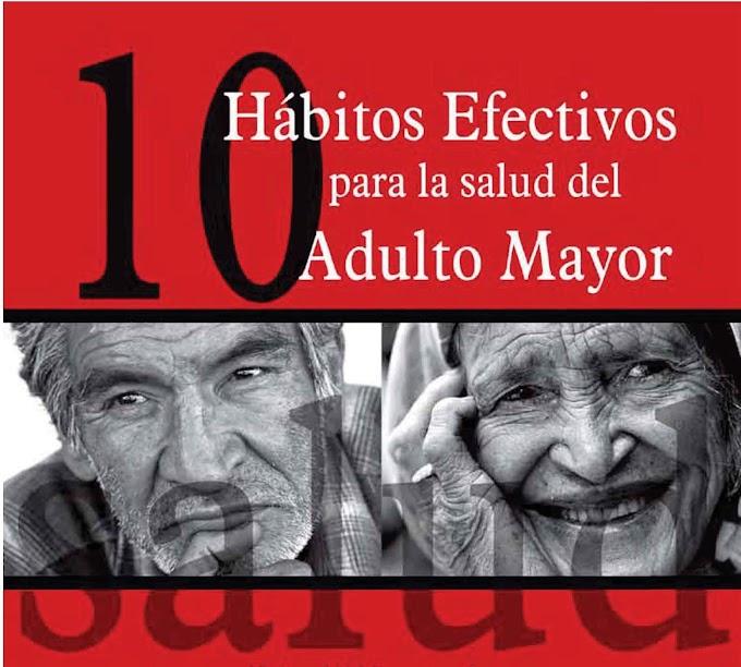 Hábitos para la salud del adulto mayor - Adulto Mayor