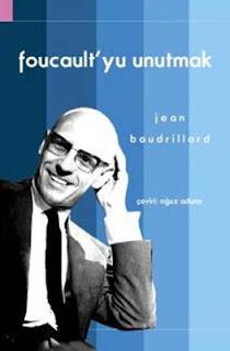 J. Baudrillard - Foucaultyu Unutmak