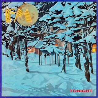 FM [Tonight - 1987] aor melodic rock music blogspot full albums bands lyrics