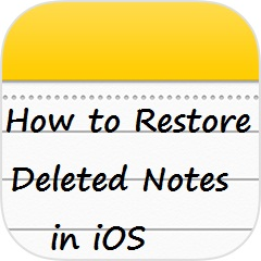 Deleted Notes,iPhone,iOS,Recover Notes,iPad