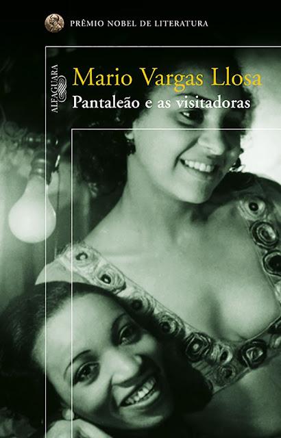 Pantaleão e as visitadoras - Mario Vargas Llosa