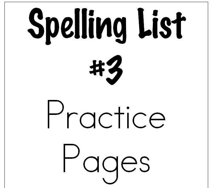 Learn and Grow Designs Website: Spelling List #3 Practice