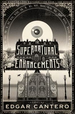 The Supernatural Enhancements by Edgar Cantero book cover